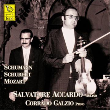 Schumann, Schubert, Mozart - Accardo / Galzio