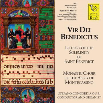 Vir dei Benedictus - Liturgia della Solennità di San Benedetto (Tape)