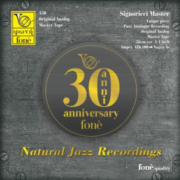 30th Anniversary fonè - Natural jazz recordings