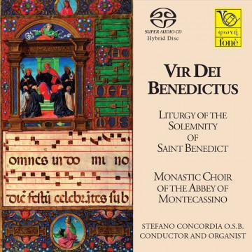 Vir dei Benedictus - Liturgia della Solennità di San Benedetto (SACD)