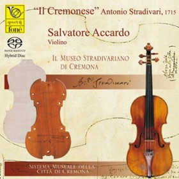 Salvatore Accardo & Laura Manzini, Il Cremonese -  Stradivari, 1715 (SACD)
