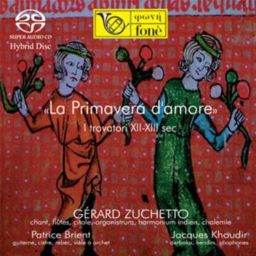 La Primavera d'amore - I trovatori XII-XIII sec.