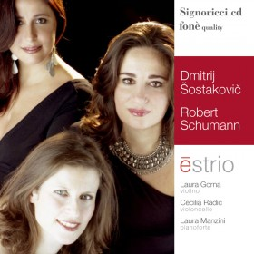 D.Šostakovic -  R. Schumann, Estrio (CD)