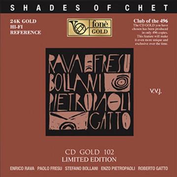 Rava/Fresu/Bollani/Pietropaoli/Gatto  Shades of Chet
