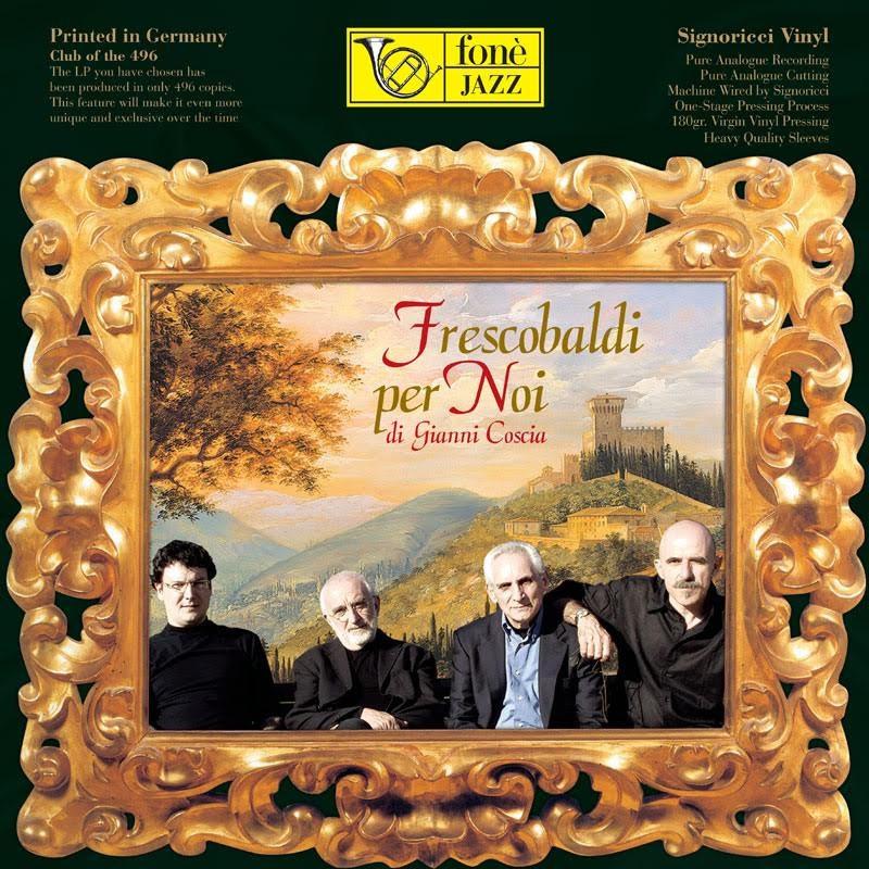 Frescobaldi per noi - Gianni Coscia