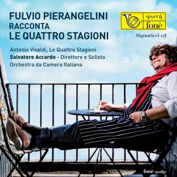 Fulvio Pierangelini racconta le Quattro Stagioni (CD)