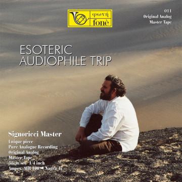 Esoteric Audiophile Trip ( Tape)