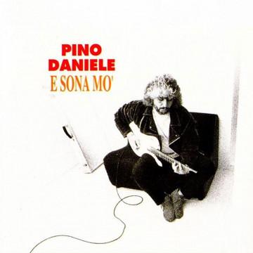 Pino Daniele – E Sona Mo'