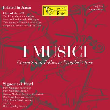 I MUSICI  Concerti e Follie al tempo di Pergolesi