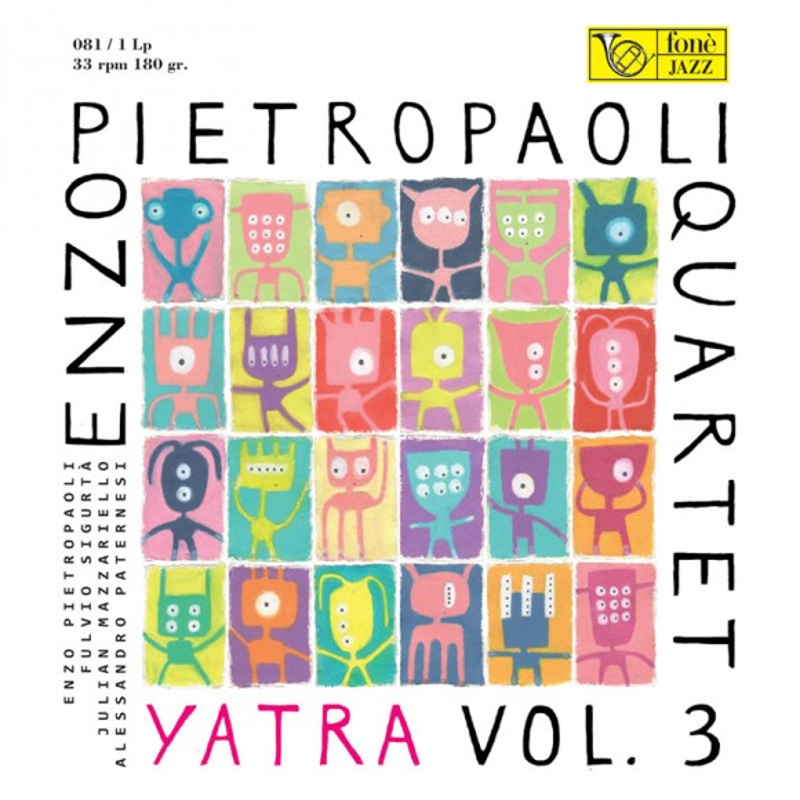 Yatra vol. 3 - Enzo Pietropaoli Quartet