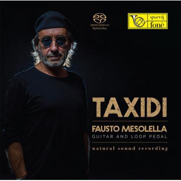 TAXIDI Fausto Mesolella - Guitar & Loop Pedal (SACD)