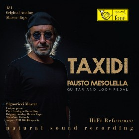 Taxidi - Fausta Mesolella - Guitar & Loop Guitar (TAPE)