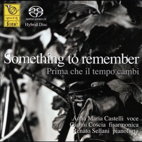 Something to remember - Prima che il tempo cambi - Castelli