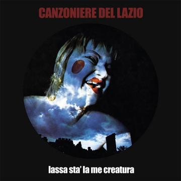 Canzoniere del Lazio - Lassa stà la me creatura (LP)