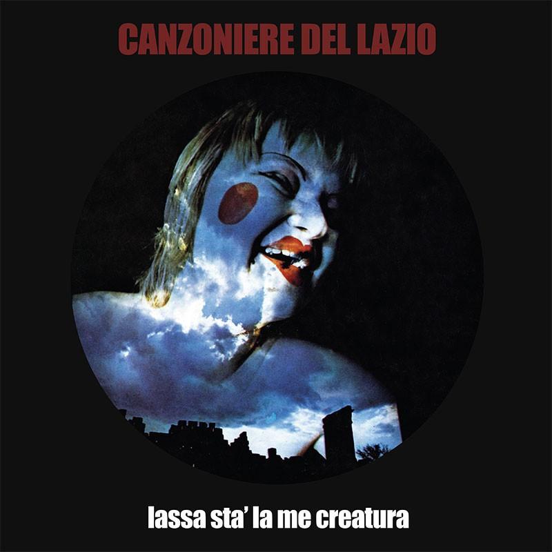 Canzoniere del Lazio - Lassa stà la me creatura