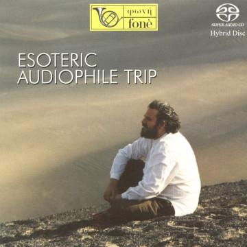 Esoteric Audiophile Trip
