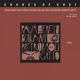 Shades of Chet - Rava, Fresu, Bollani, Pietropaoli, Gatto [LP]