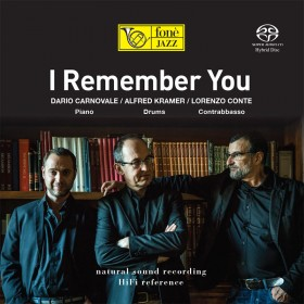 I Remember You - Carnovale, Kramer, Conte [SACD]