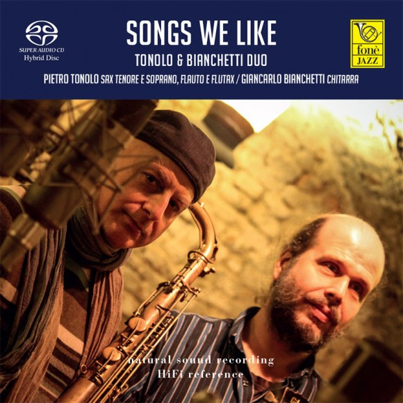SONGS WE LIKE - TONOLO & BIANCHETTI Duo (SACD)