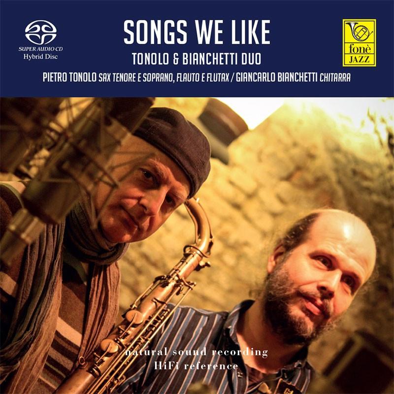 SONGS WE LIKE - TONOLO & BIANCHETTI Duo (SACD)