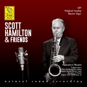 SCOTT HAMILTON & FRIENDS (TAPE)