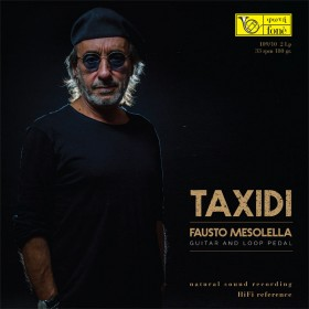 TAXIDI - Fausto Mesolella Guitar & Loop Pedal (2LP)