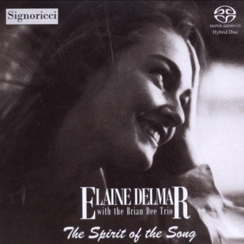 Elaine Delmar  The Spirit of the Song