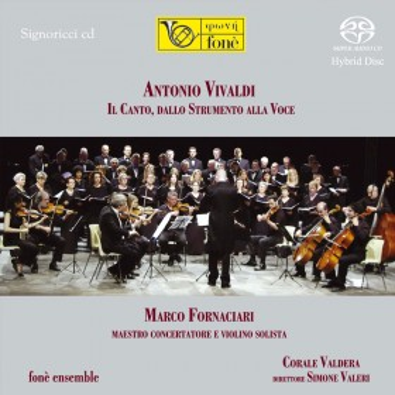 Antonio Vivaldi - Il Canto, dallo Strumento alla Voce (SACD)