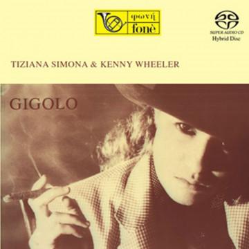 Gigolo - Tiziana Simona & Kenny Wheeler