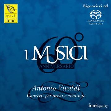 I Musici - Antonio Vivaldi, Concerti per archi e continuo