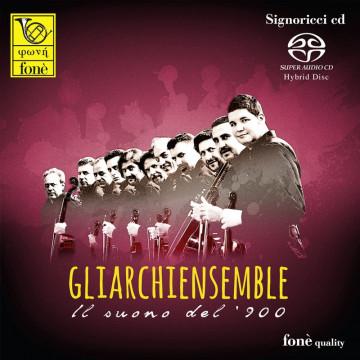 Gliarchiensemble - Il suono del '900