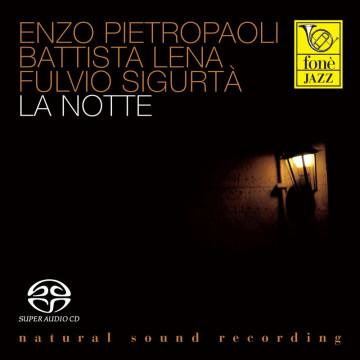 La Notte - Pietropaoli, Lena, Sigurtà (SACD)