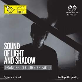 Francesco Fournier Facio - Sound of Light and Shadow