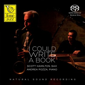 "Scott Hamilton / Andrea Pozza  ""I could write a book"" (SACD)"