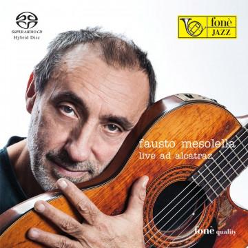 Fausto Mesolella - Live ad Alcatraz