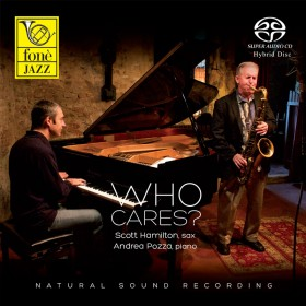 Scott Hamilton & Andrea Pozza - Who Cares?  (SACD)